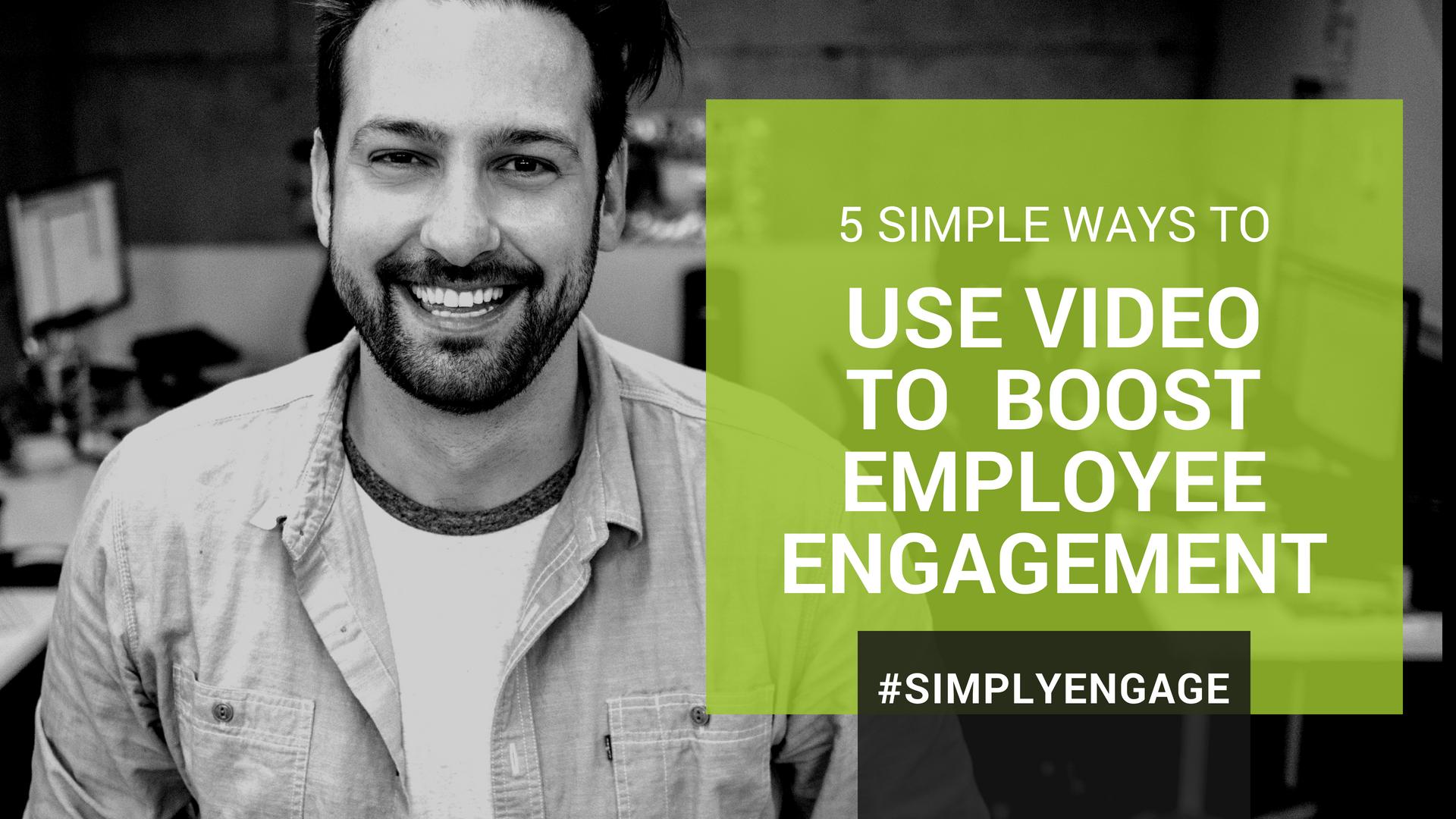 Blog Title - Video Employee Engagement